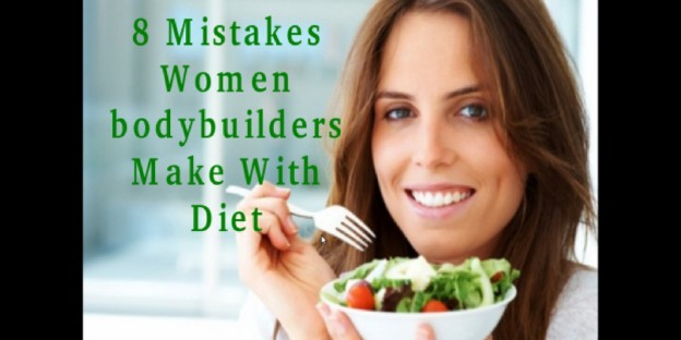 8 Mistakes Women bodybuilders Make With Diet