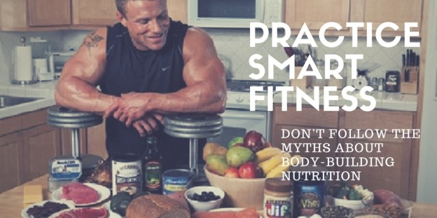 Don't Follow the Myths About Bodybuilding Nutrition