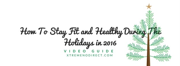 how-to-stay-fit-and-healthy-during-the-holidays