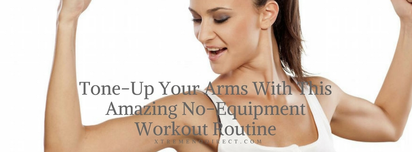 no equipment arm workout
