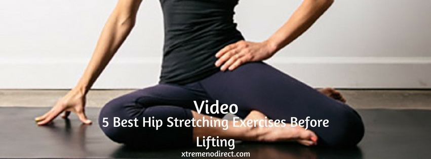 Hip Stretching Exercises